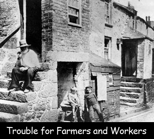 Trouble for Farmers and Workers