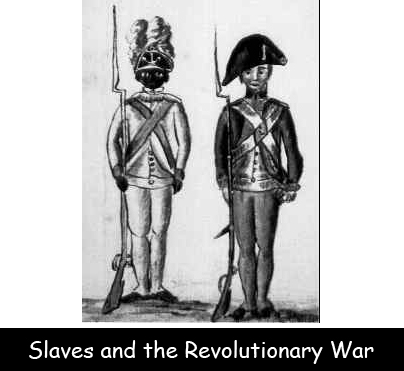Slaves and the Revolutionary War